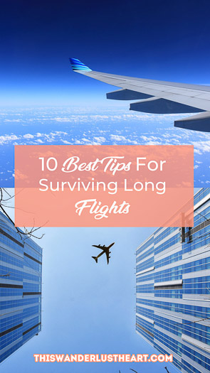Check out my 10 travel tips for how to survive a long-haul flight. Long flight travel tips. #flighttips